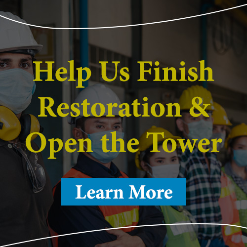 Help us finish restoration and open the tower